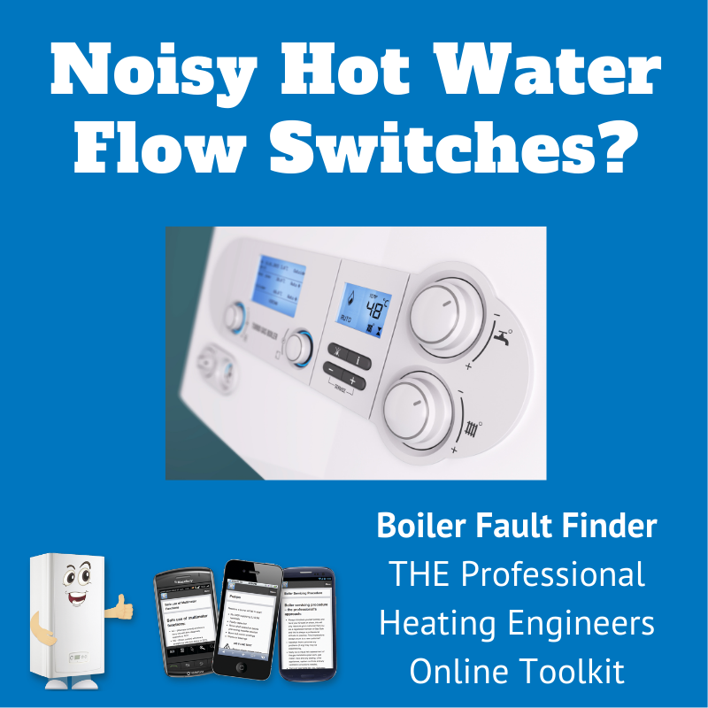 noisy hot water flow switch problems