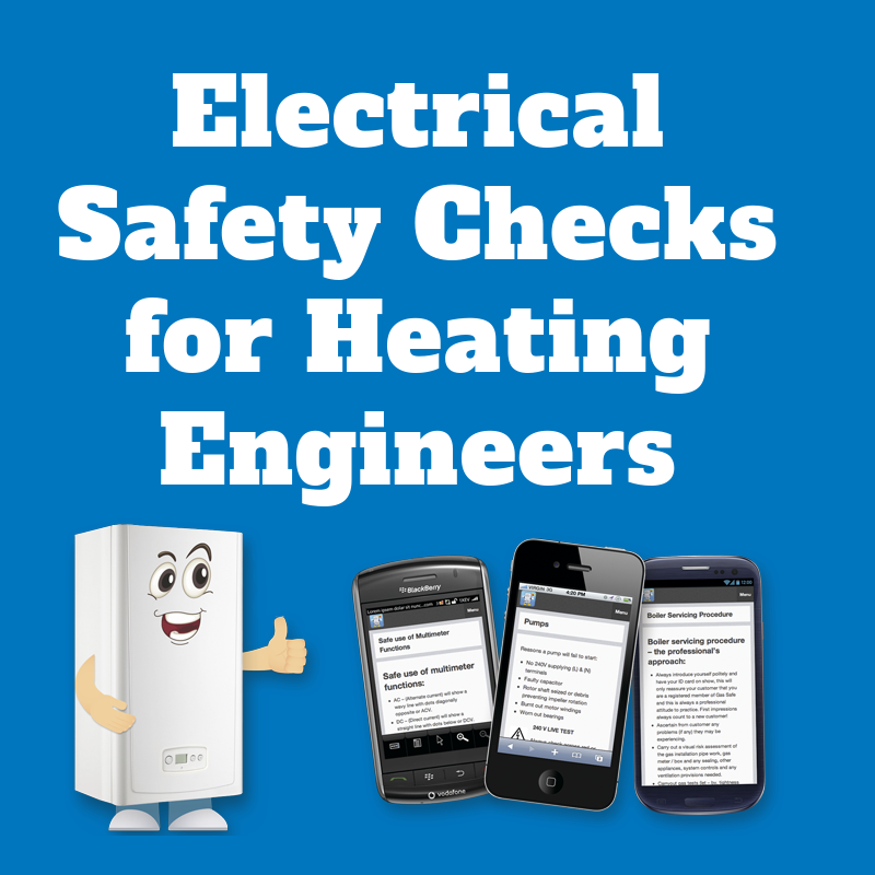 Electrical Safety Checks for Heating Engineers
