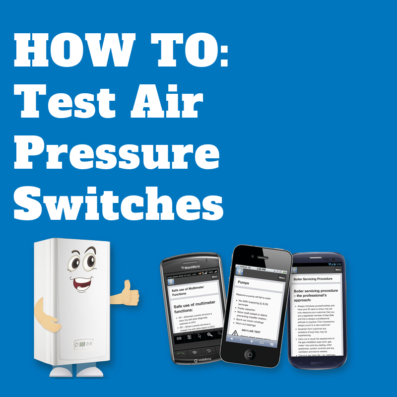 How to test boiler air pressure switches - boiler fault finder